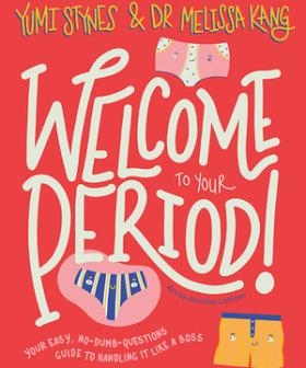 Yumi's Book Is The Perfect Guide To Handling Your Period Like A Boss!