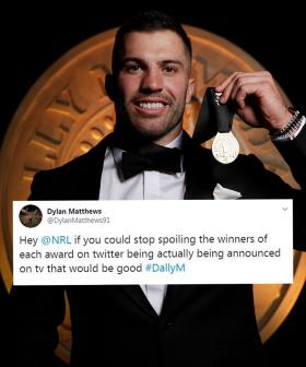 Fans Furious After NRL Posts Dally M Winners Online Before They Are Televised