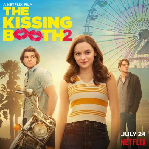 Netflix Has Confirmed The Kissing Booth 2 Will Be Dropping VERY Soon!