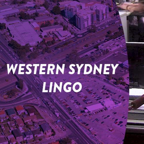 Learning the Western Sydney lingo