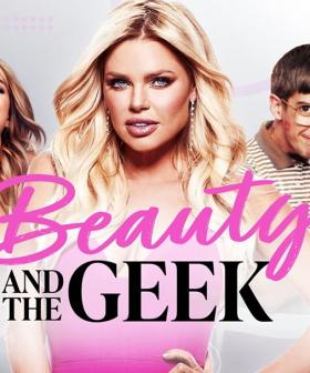 Today's The LAST DAY To Sign Up For 'Beauty And The Geek' 2021