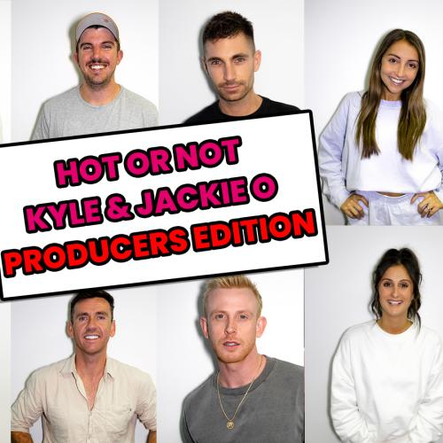 Kyle & Jackie O Rank Their Producers From Hot To Not MAFS Style!