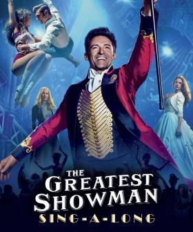 This Sydney Cinema Is Hosting A 'Greatest Showman' Sing-A-Long